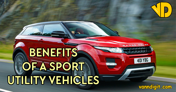 Benefits of a Sports Utility Vehicle