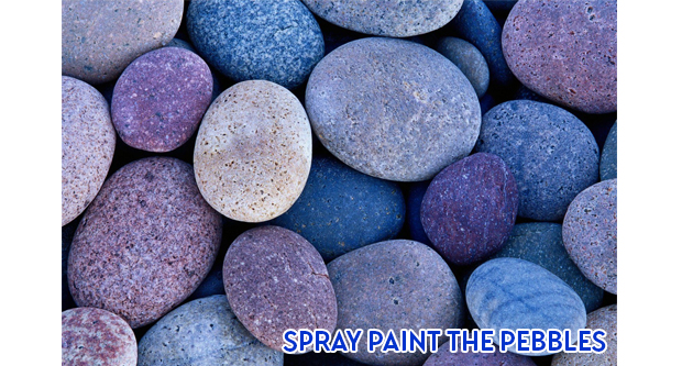 Spray Paint the Pebbles