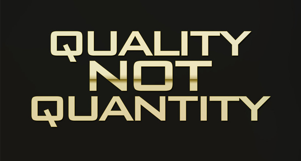 Buy Quality, Not Quantity