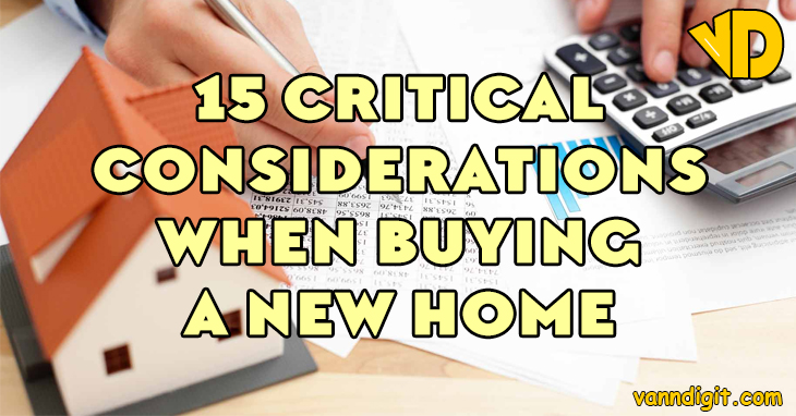 15-critical-considerations-when-buying-a-new-home