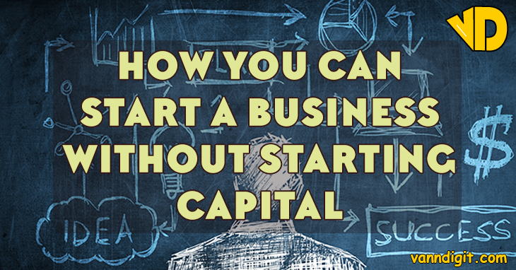 Image result for can i start a business without capital